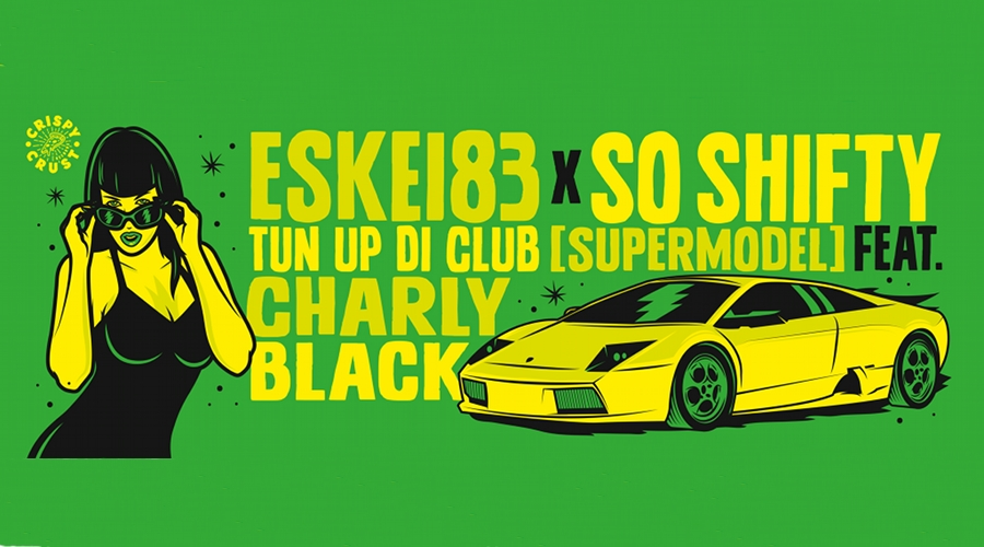 Tun Up Di Club by ESKEI83 & So Shifty on Crispy Crust Records