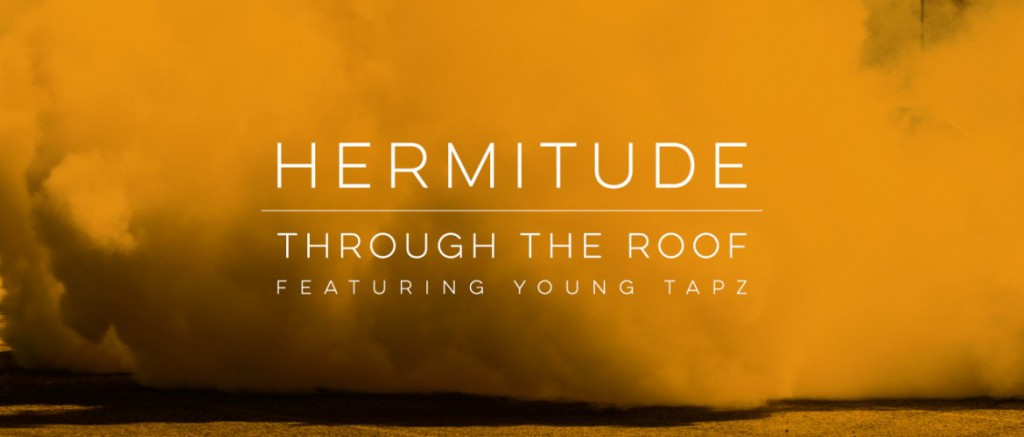 Hermitude bless us with a first taste  of their upcoming album with Through The Roof (Source: Elefant Traks)