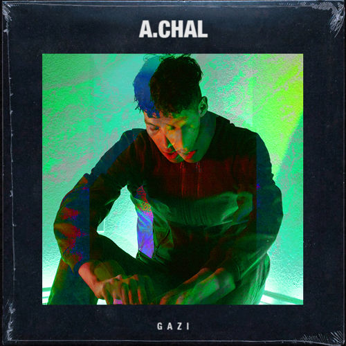 A.Chal is apparently readying himself for the release of a new EP of which Gazi is a first sample