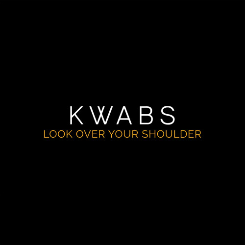 Look Over Your Shoulder is the third single off of Kwabs. debut album Love + War which is expected on Spetember 11th