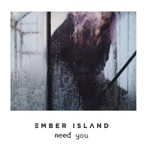 Airwav has remixed the amazing Need You by Ember Island
