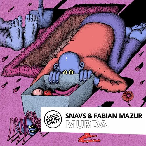 Snavs & Fabian Mazur kill it