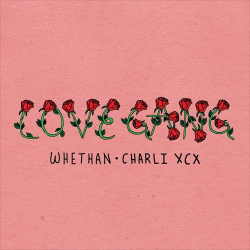 Whethan_Charli_XCX_Love_Gang